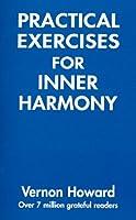 Practical Exercises for Inner Harmony