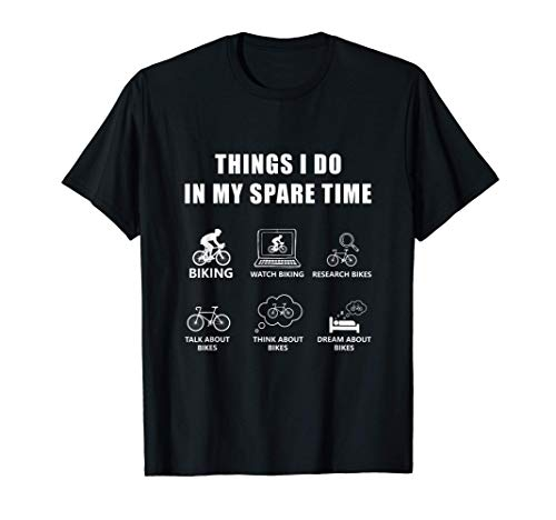 Things I Do In My Spare Time Mountain Bike funny Biking Gift T-Shirt