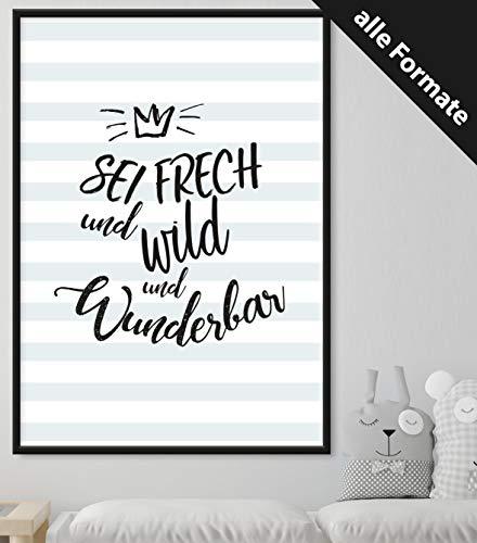 Papierschmiede Kinderposter | 21x21 cm | Wanddeko fürs Kinderzimmer | Jungen Mädchen | Bilder für den Bilderrahmen | Sei frech und wild und wunderbar