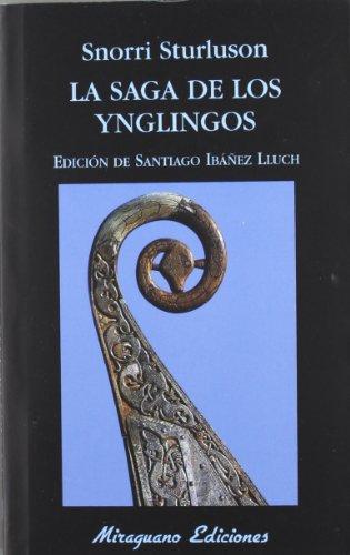 La saga de los Ynglingos (Libros de los Malos tiempos)