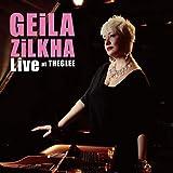 Geila Zilkha LIVE at TheGLEE
