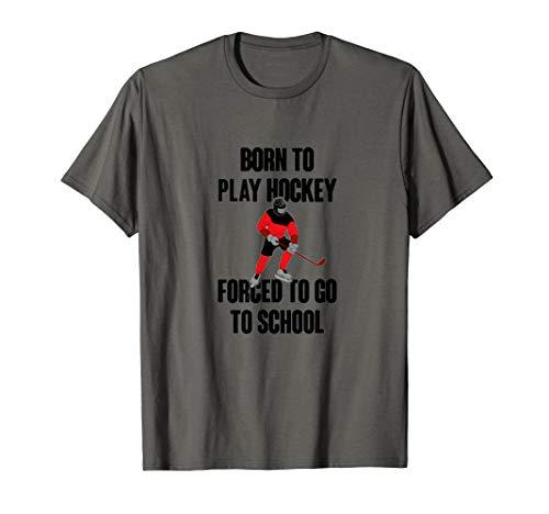 Born to Play Hockey T-Shirt