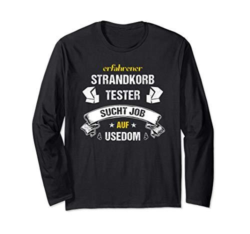 Strandkorb -Tester an der Ostsee - toller Job auf Usedom Langarmshirt