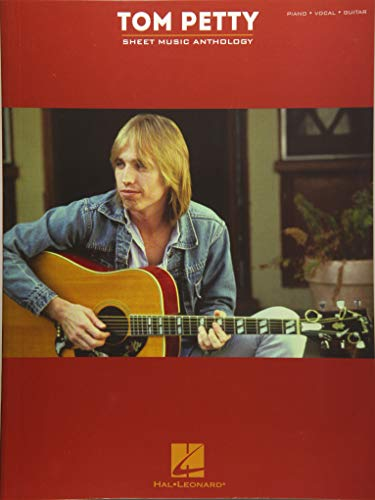 Tom Petty Sheet Music Anthology: Piano, Vocal, Guitar