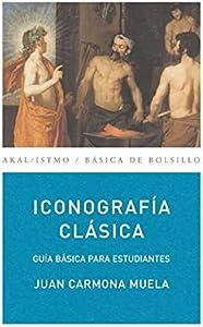 Juan Carmona MuelaIconografía clásica: 156 (Básica de Bolsillo)