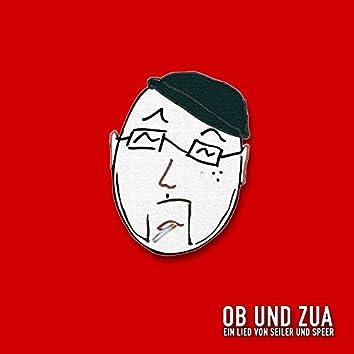 ob und zua (samma zua)