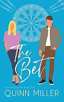 The Bet (Portland Social Book 1) by [Quinn Miller]