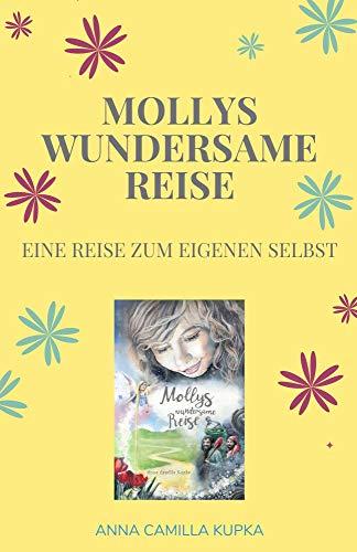 Mollys wundersame Reise: Eine Reise zum eigenen Selbst