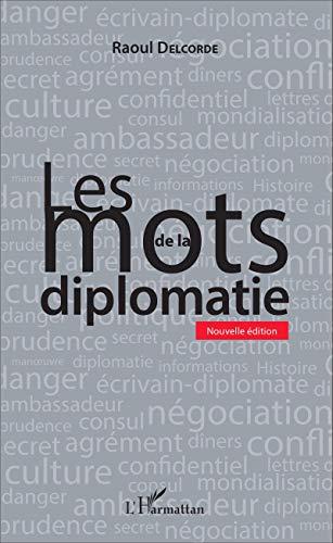 Les mots de la diplomatie: Nouvelle édition