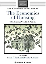 [(The Blackwell Companion to the Economics of Housing: The Housing Wealth of Nations )] [Author: Susan J. Smith] [Apr-2010]