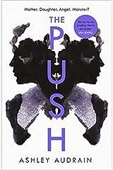 The Push Mother Daughter Angel Monster? 2021 Most Astonishing Novel Hardcover 7 Jan 2021 Hardcover