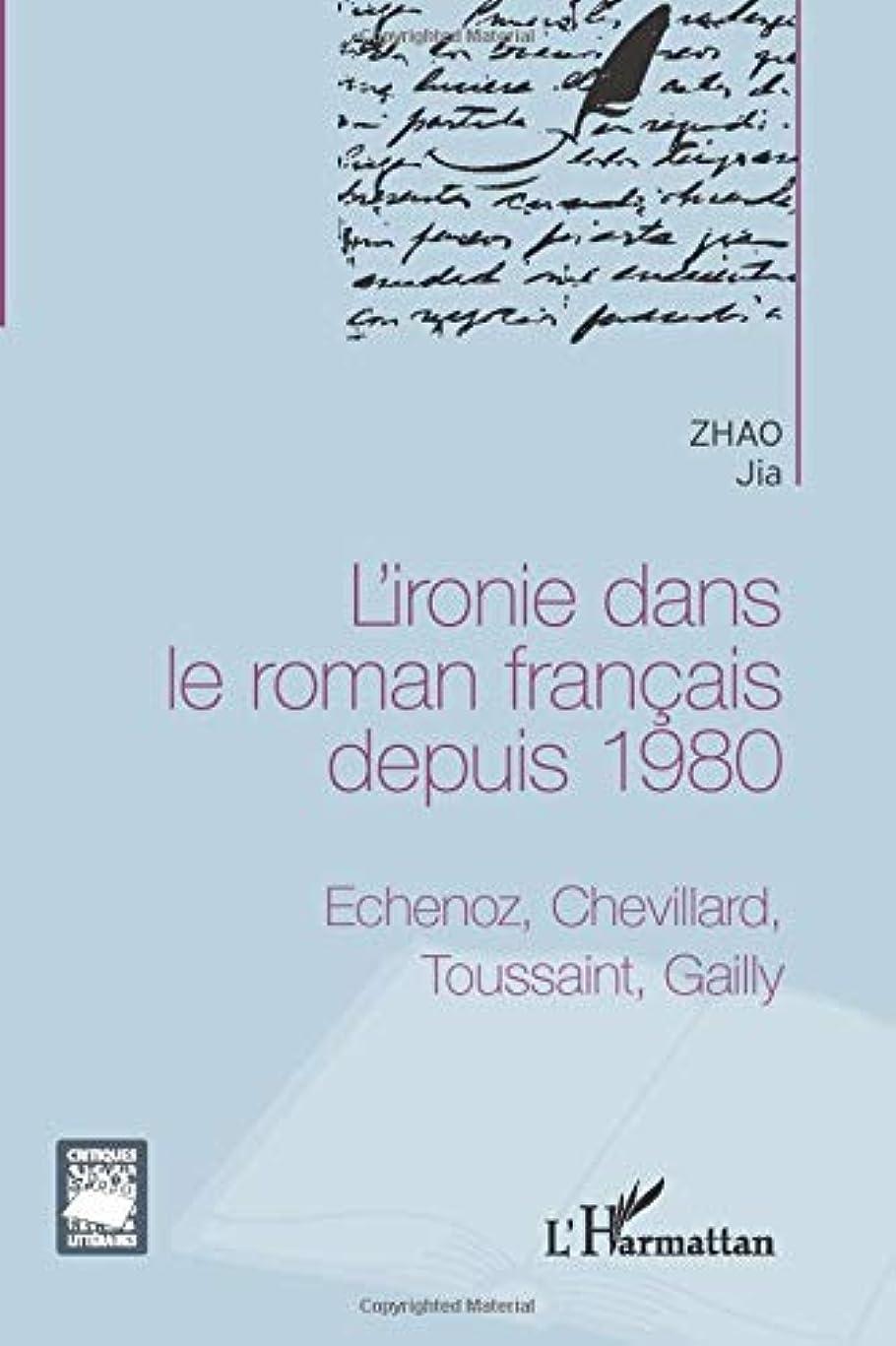 死の顎実際遷移L'ironie dans le roman fran?ais depuis 1980: Echenoz, Chevillard, Toussaint, Gailly