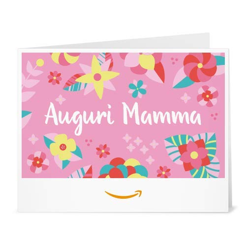 Buono Regalo Amazon.it - Stampa - Auguri Mamma