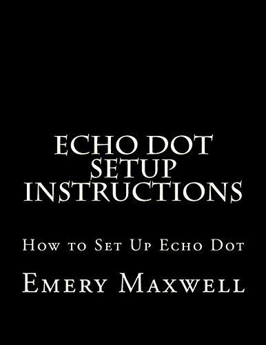 Echo Dot Setup Instructions: How to Set Up Echo Dot