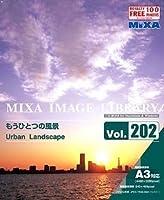 MIXA Image Library Vol.202 もうひとつの風景