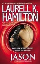Laurell K. Hamilton: Jason : An Anita Blake, Vampire Hunter Novel (Mass Market Paperback); 2014 Edition