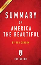 Summary of America the Beautiful: By Ben Carson - Includes Analysis