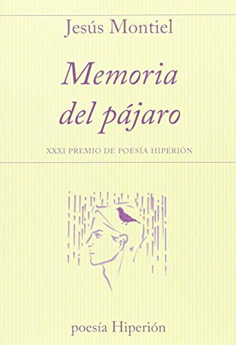 Memoria del pájaro: XXI Premio de Poesía Hiperión
