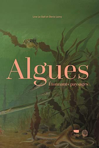 Algues - Etonnants paysages