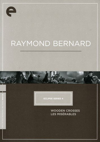 Eclipse Series 4: Raymond Bernard (Wooden Crosses / Les Miserables) (The Criterion Collection)