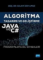 Algoritma Tasarimi ve Gelistirme - JAVA ve C# Programlama Dili Örnekleri