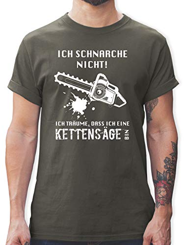 Sprüche Statement mit Spruch - Ich schnarche Nicht. Ich träume DASS ich eine Kettensäge Bin - L - Dunkelgrau - brennholz verleih Shirt - L190 - Tshirt Herren und Männer T-Shirts