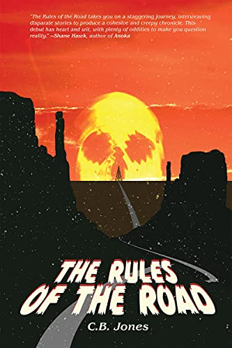 The Rules of the Road by [C.B. Jones]