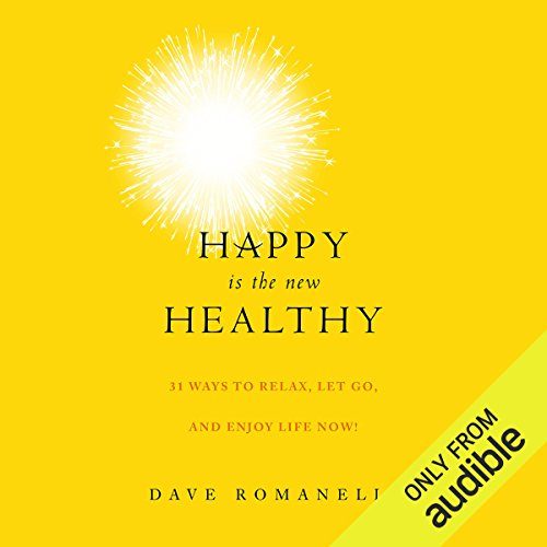 Happy Is the New Healthy audiobook cover art