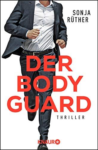 Buchseite und Rezensionen zu 'Der Bodyguard: Thriller' von Sonja Rüther