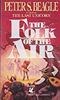 The Folk of the Air 0345337824 Book Cover