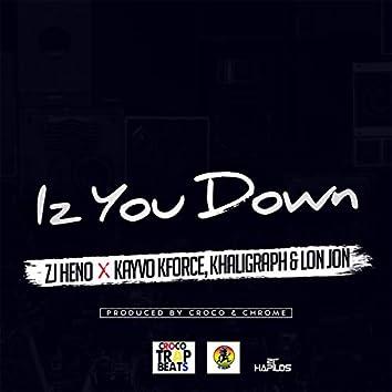 Iz You Down - Single