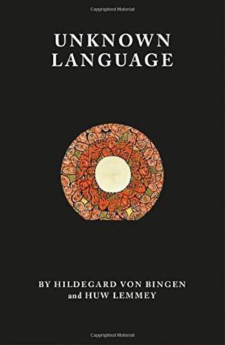 Bingen, H: Unknown Language: A Science Fiction