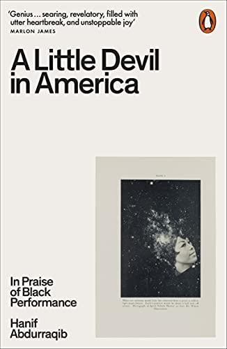 A Little Devil in America: In Praise of Black Performance