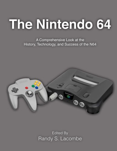 The Nintendo 64: A Comprehensive Look at the History, Technology and Success of the N64