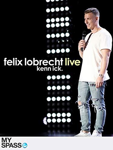 Felix Lobrecht live - Kenn ick