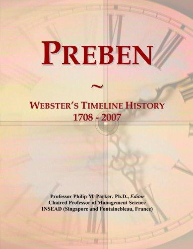Preben: Webster s Timeline History, 1708 - 2007