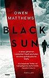 'Black Sun: Thriller' von Owen Matthews
