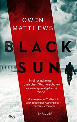 Buchseite und Rezensionen zu 'Black Sun: Thriller' von Owen Matthews
