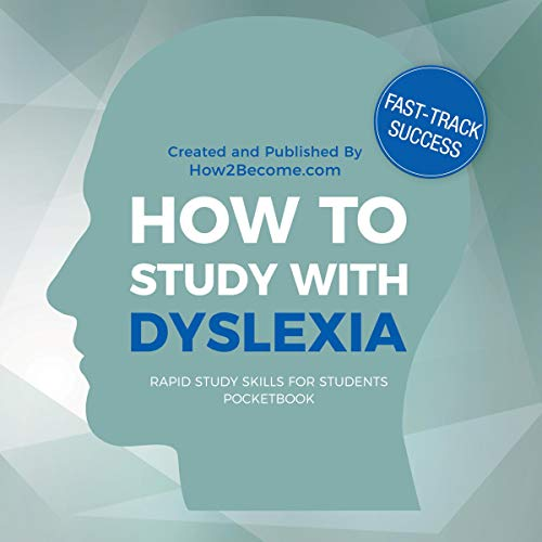 How to Study with Dyslexia Pocketbook (Rapid Study Skills for Students) Audiobook By How2Become cover art
