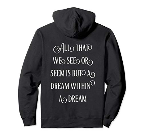 Edgar Allan Poe | All That We See Or Seem Is But A Dream Pullover Hoodie