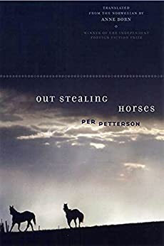 Out Stealing Horses: A Novel by [Per Petterson, Anne Born]