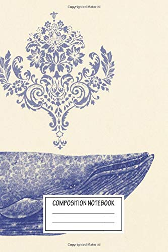 Composition Notebook: Sea Sights Damask Whale Songs From The Sea Wide Ruled Note Book, Diary, Planner, Journal for Writing