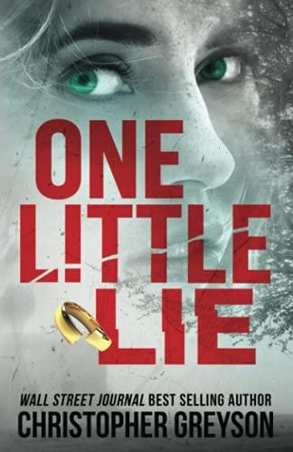 One Little Lie: A Thrilling Susp...
