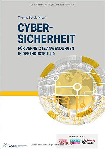 Cybersicherheit: für vernetzte Anwendungen in der Industrie 4.0