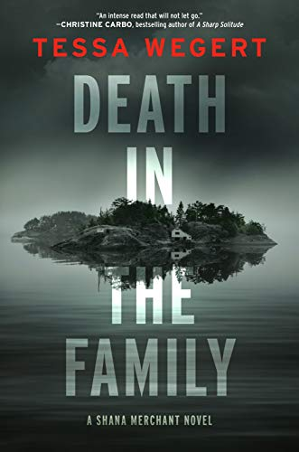 Death in the Family (A Shana Merchant Novel Book 1) by [Tessa Wegert]
