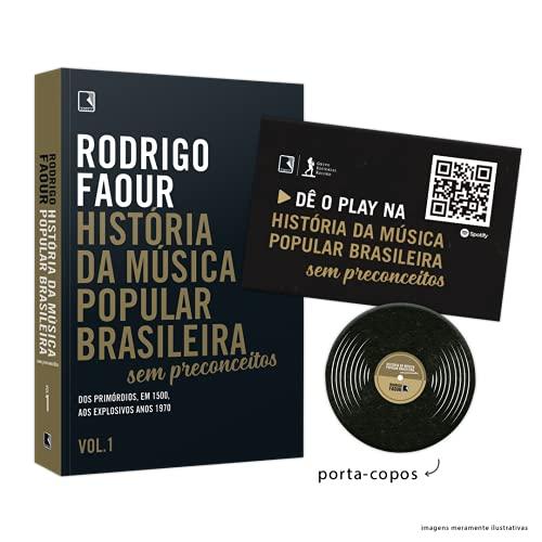 História da Música Popular Brasileira. Sem Preconceitos (Vol. 1) – Acompanha Brindes dos Primórdios, em 1500, aos Explosivos Anos 1970
