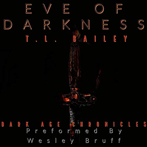 Eve of Darkness: The Dark Age Chronicles