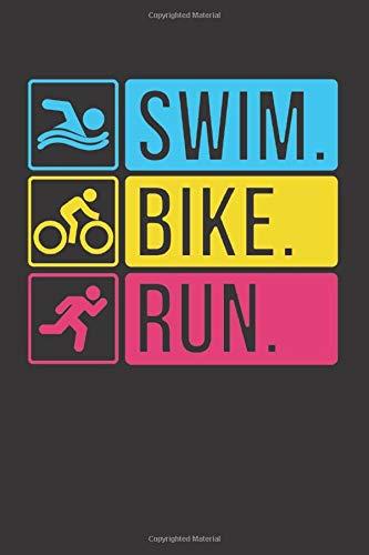 Swim Bike Run: 6x9 liniert Notizbuch für Triathlon-Teilnehmer