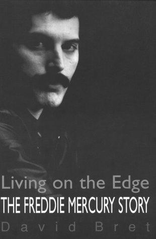 The Freddy Mercury Story: Living on the Edge