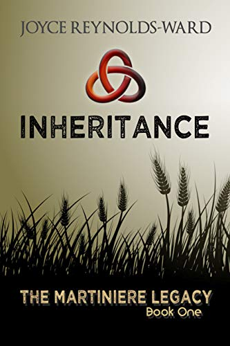 Inheritance: The Martiniere Legacy Book One by [Joyce Reynolds-Ward]